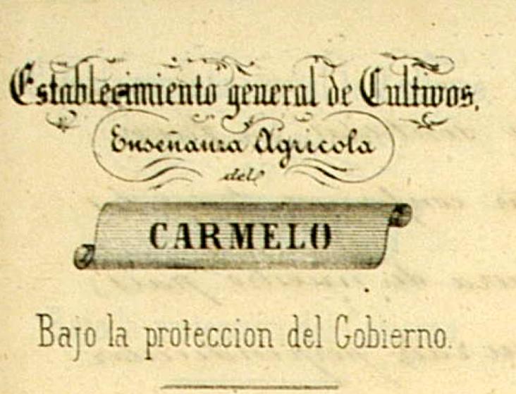 ESTABLECIMIENTO GENERAL DE CULTIVOS. ENSEÑANZA AGRÍCOLA DEL CARMELO 1853-1860