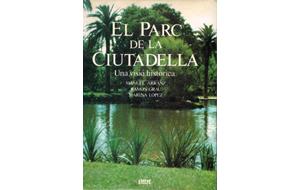 ARRANZ, M. [et alt]: El parc de la Ciutadella, 1984